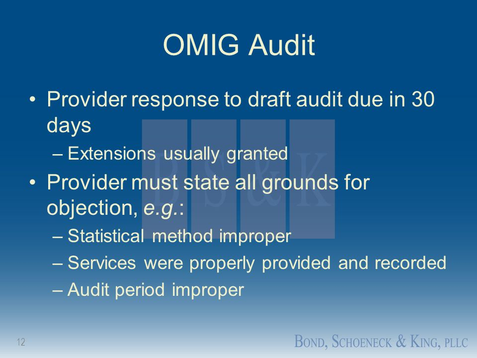 OMIG Audit Provider response to draft audit due in 30 days
