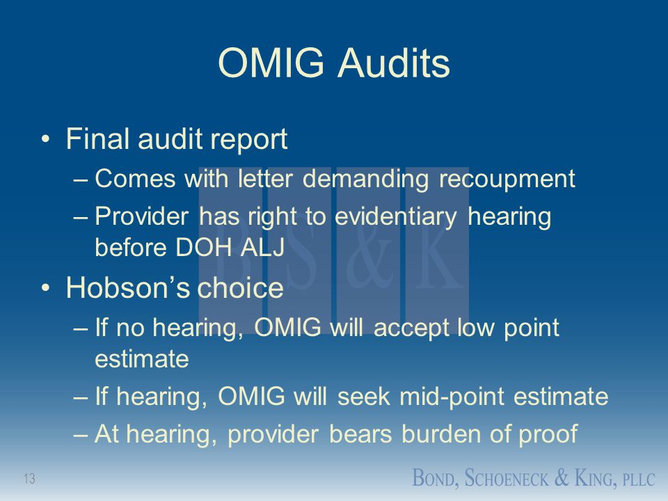 OMIG Audits Final audit report Hobson's choice