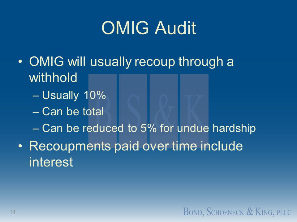 OMIG Audit OMIG will usually recoup through a withhold