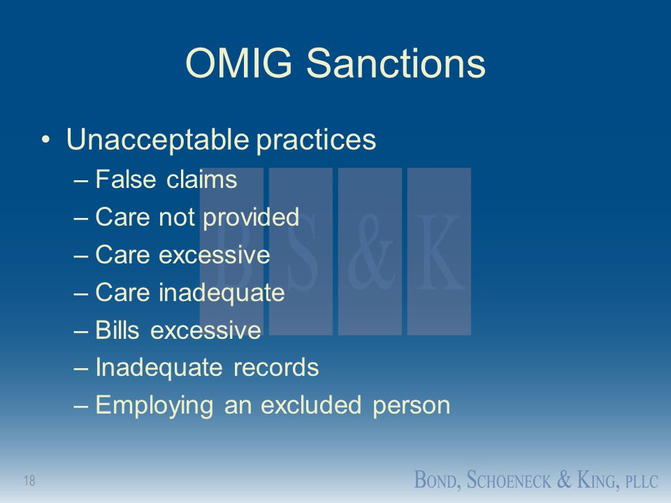 OMIG Sanctions Unacceptable practices False claims Care not provided