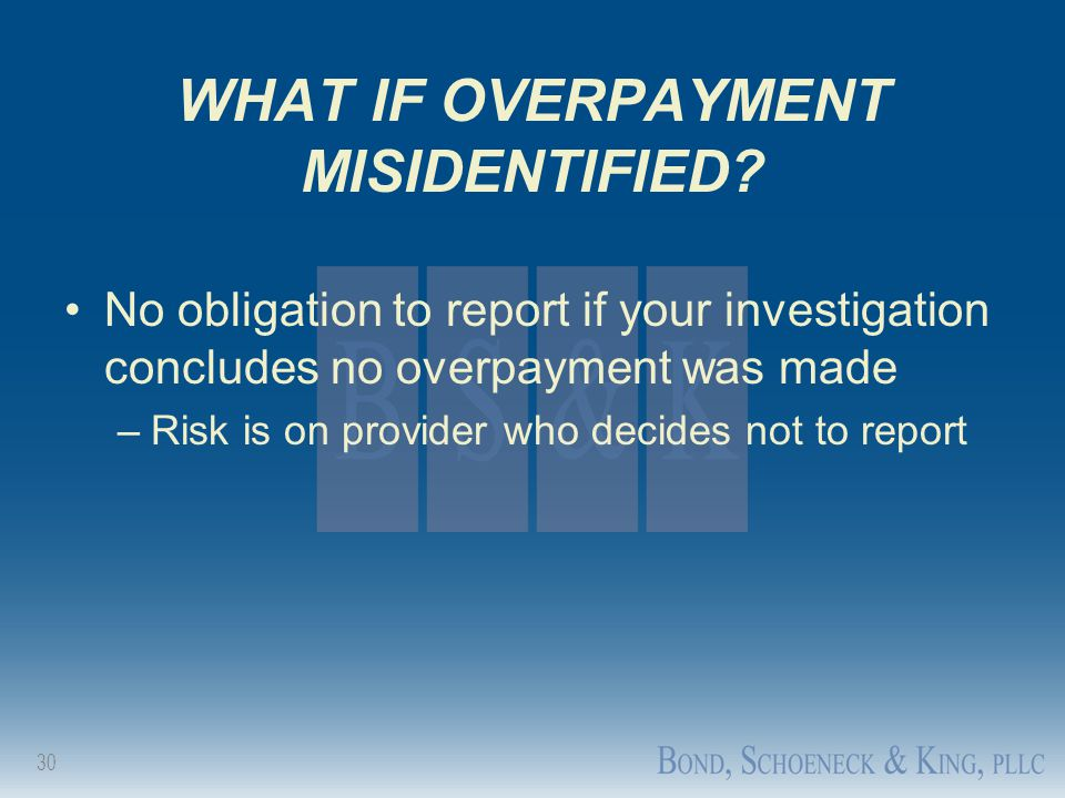 WHAT IF OVERPAYMENT MISIDENTIFIED