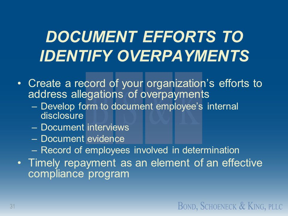 DOCUMENT EFFORTS TO IDENTIFY OVERPAYMENTS