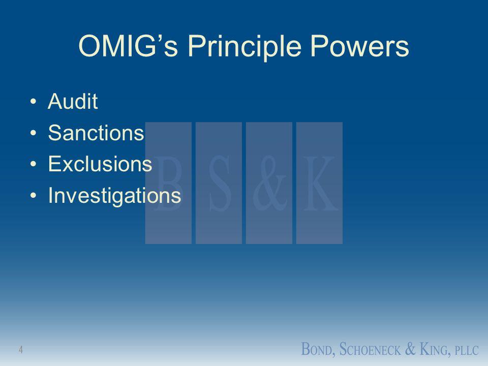 OMIG's Principle Powers