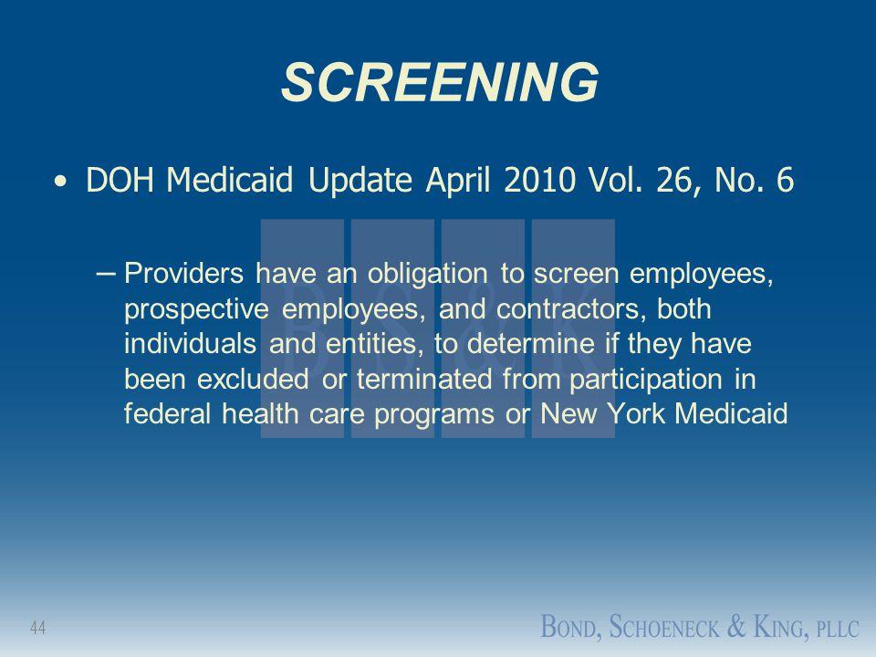 SCREENING DOH Medicaid Update April 2010 Vol. 26, No. 6