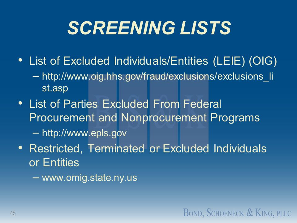 SCREENING LISTS List of Excluded Individuals/Entities (LEIE) (OIG)