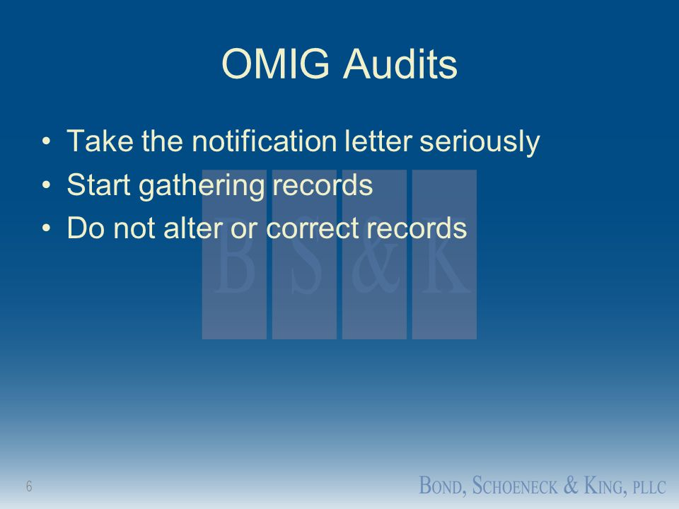 OMIG Audits Take the notification letter seriously