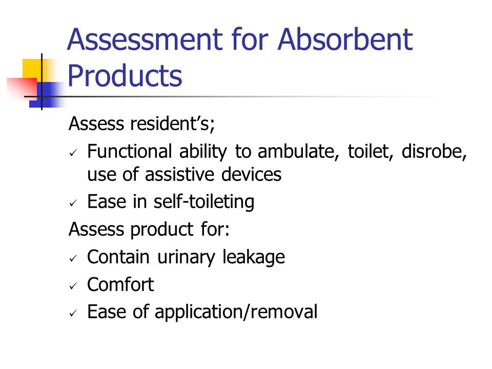 Assessment for Absorbent Products
