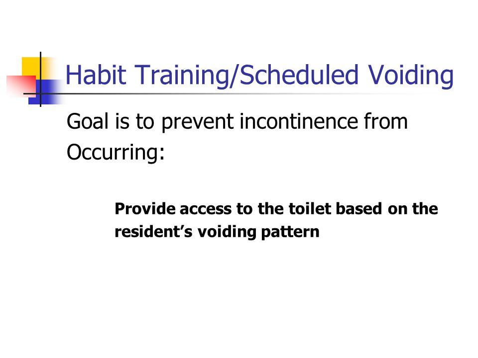 Habit Training/Scheduled Voiding