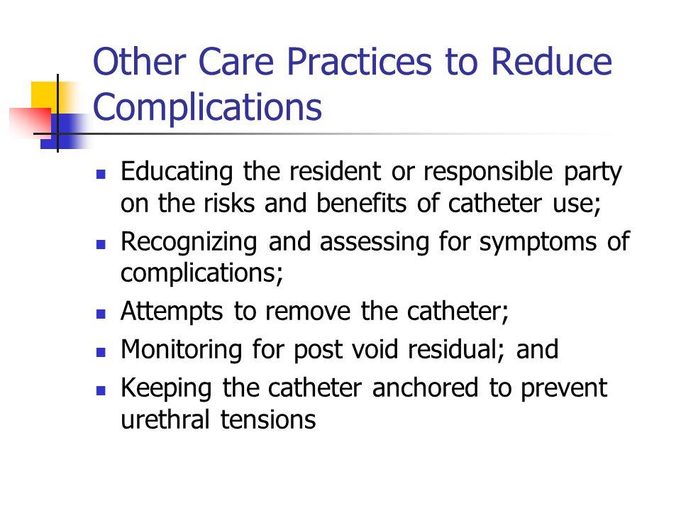 Other Care Practices to Reduce Complications