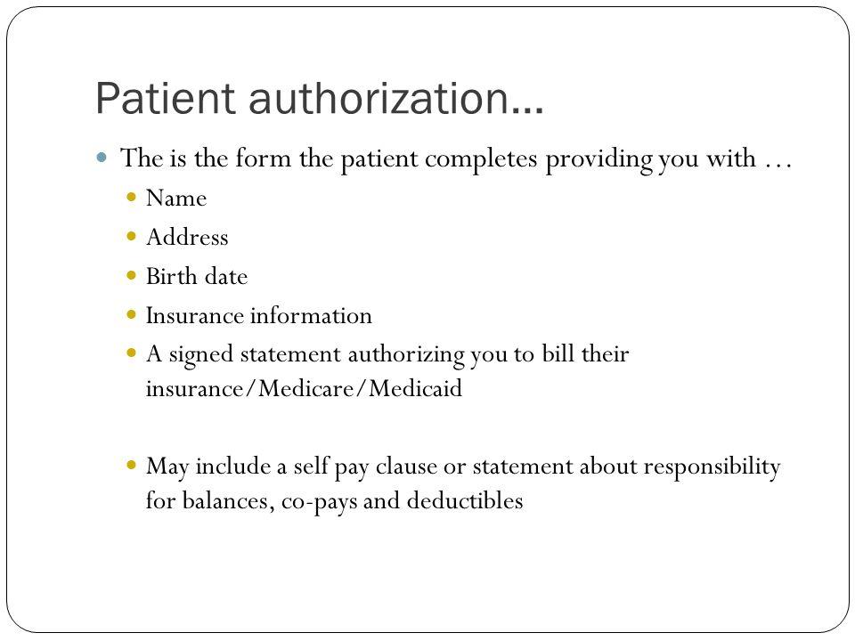 Patient authorization…