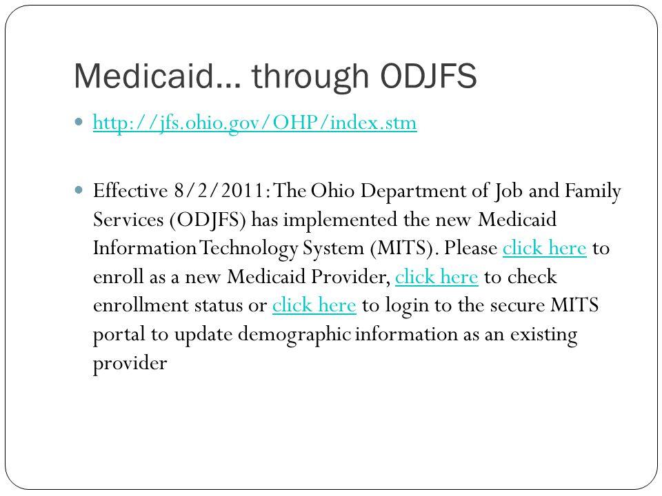 Medicaid… through ODJFS