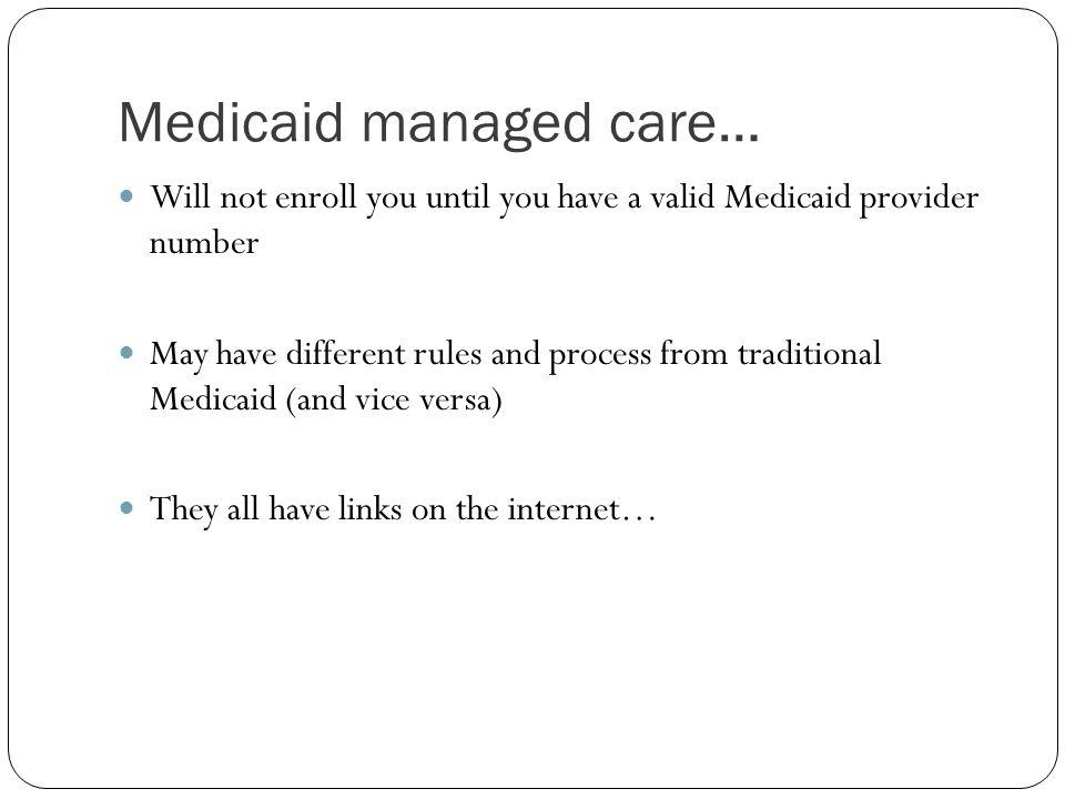 Medicaid managed care…