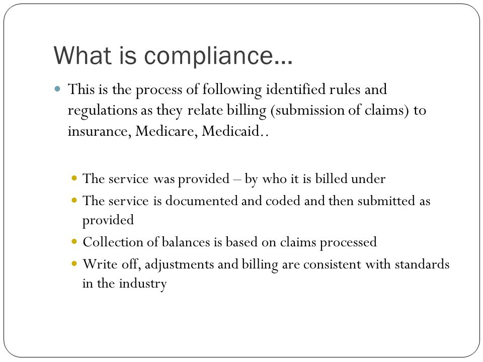 What is compliance…