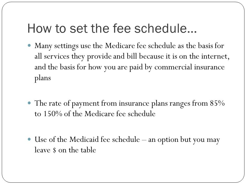 How to set the fee schedule…
