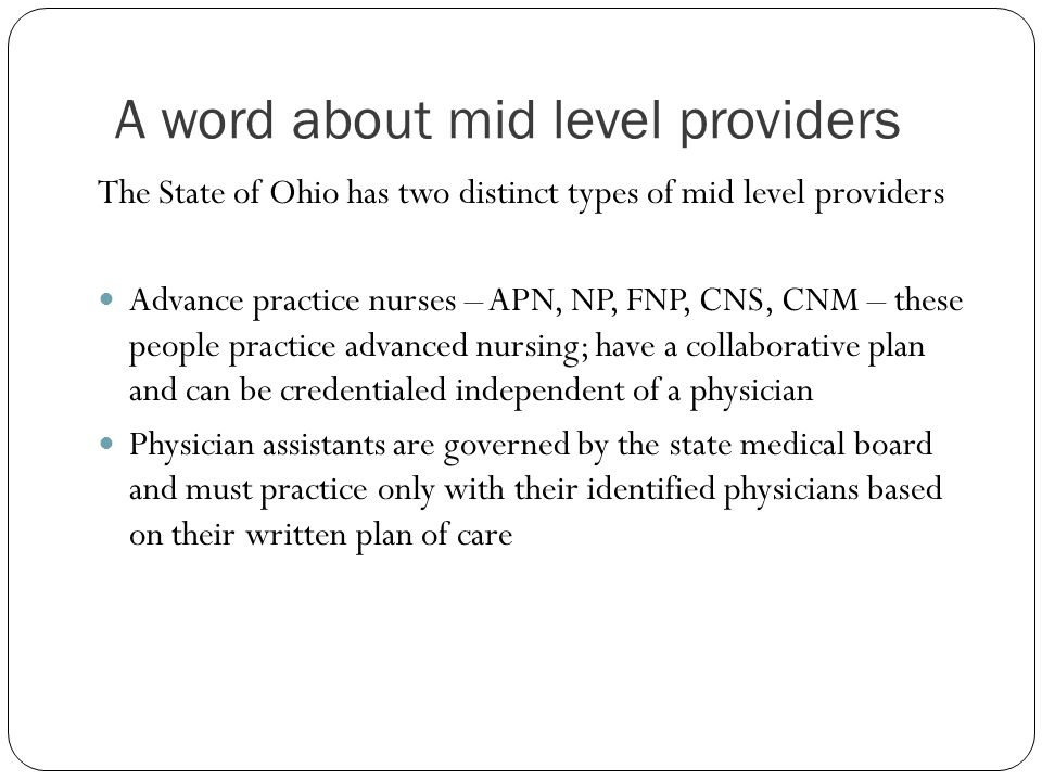 A word about mid level providers