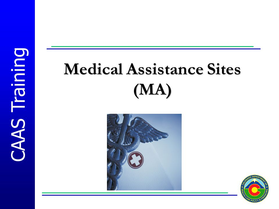 Medical Assistance Sites (MA)