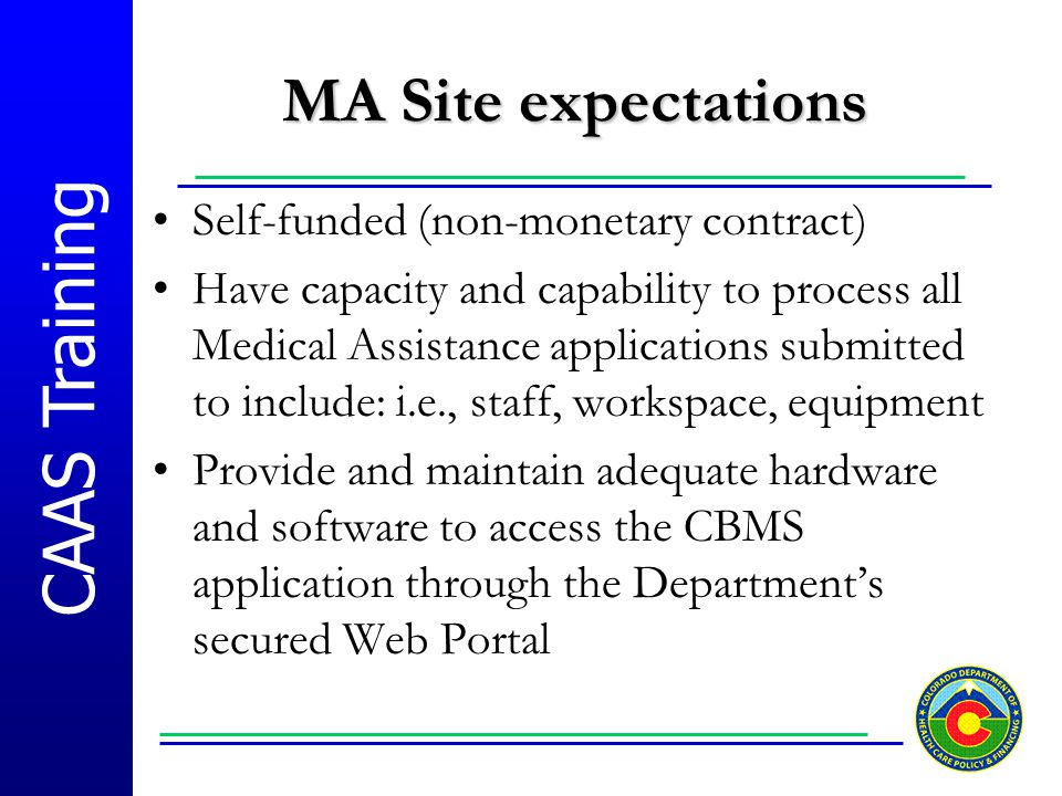 MA Site expectations Self-funded (non-monetary contract)