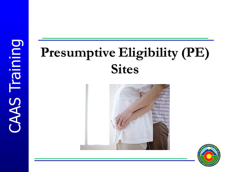 Presumptive Eligibility (PE) Sites