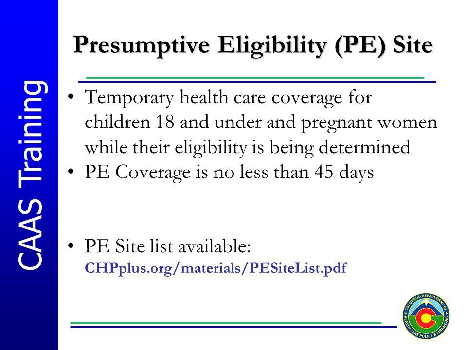 Presumptive Eligibility (PE) Site