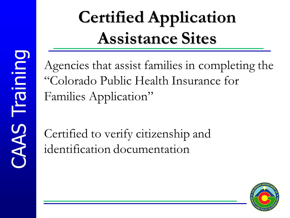 Certified Application Assistance Sites