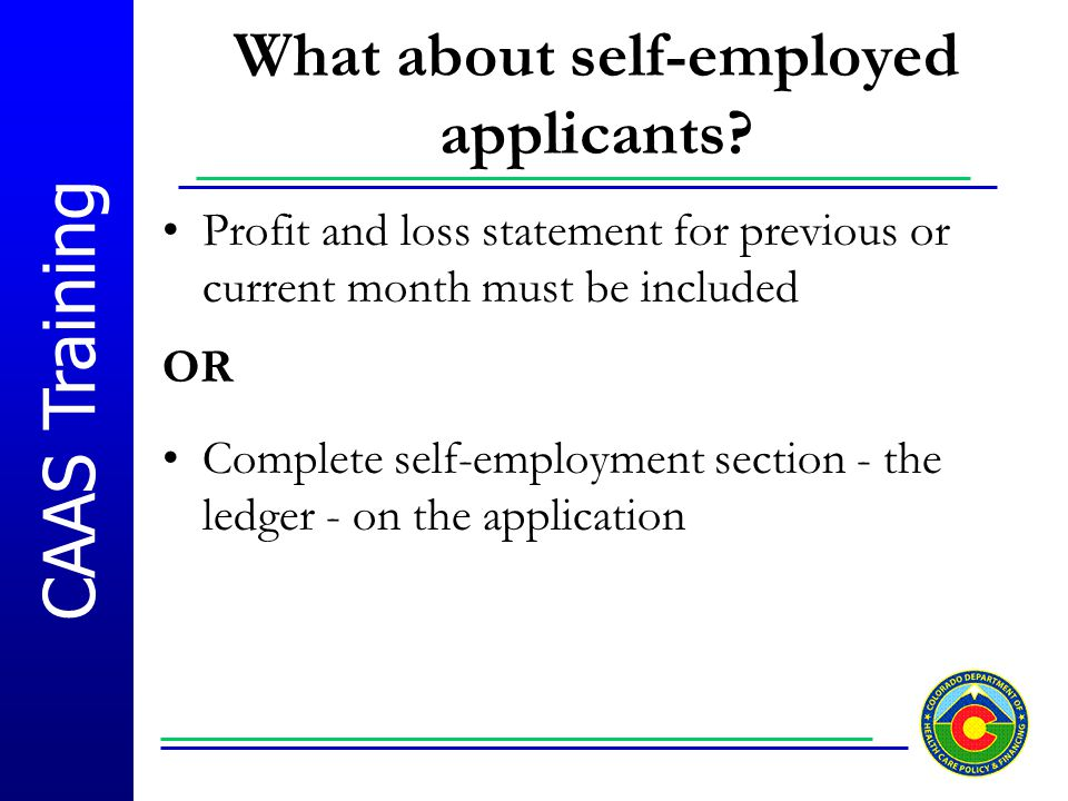 What about self-employed applicants