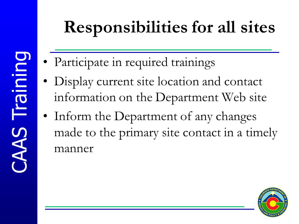Responsibilities for all sites