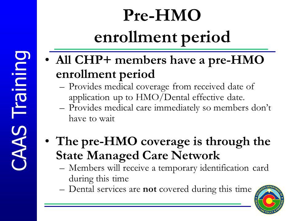 Pre-HMO enrollment period