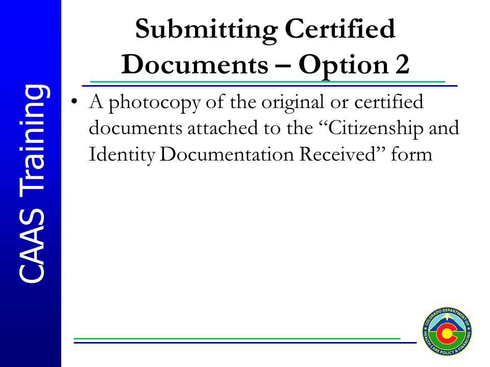 Submitting Certified Documents – Option 2