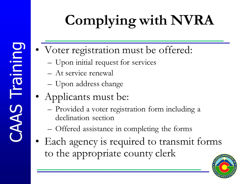 Complying with NVRA Voter registration must be offered: