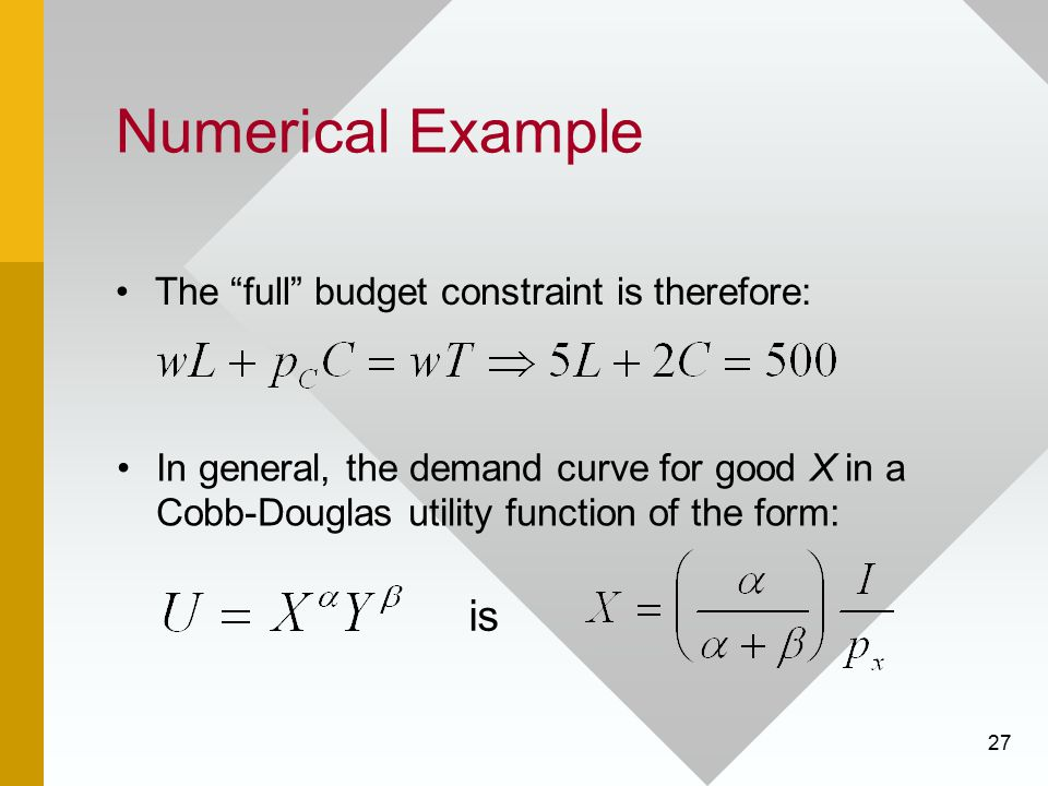 Numerical Example is The full budget constraint is therefore: