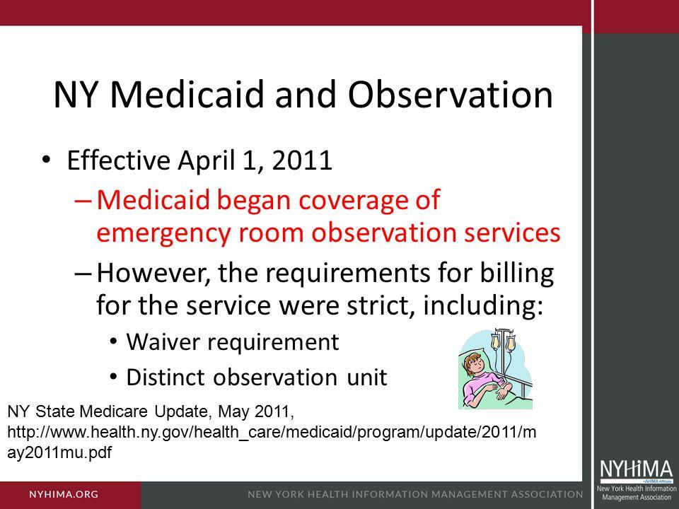 NY Medicaid and Observation
