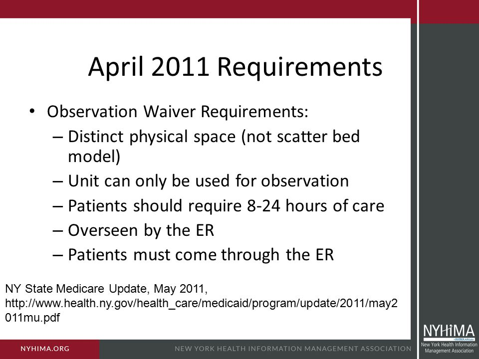 April 2011 Requirements Observation Waiver Requirements: