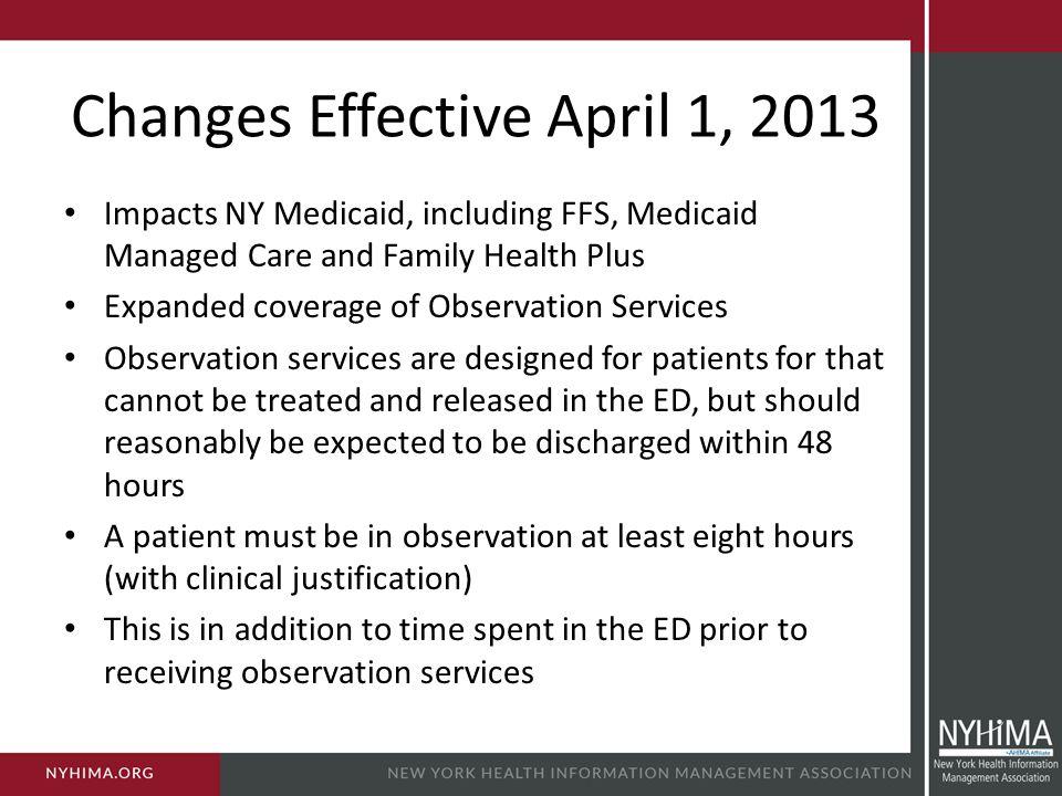 Changes Effective April 1, 2013