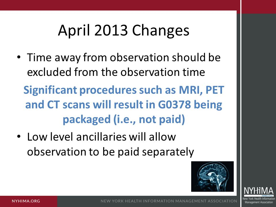 April 2013 Changes Time away from observation should be excluded from the observation time.