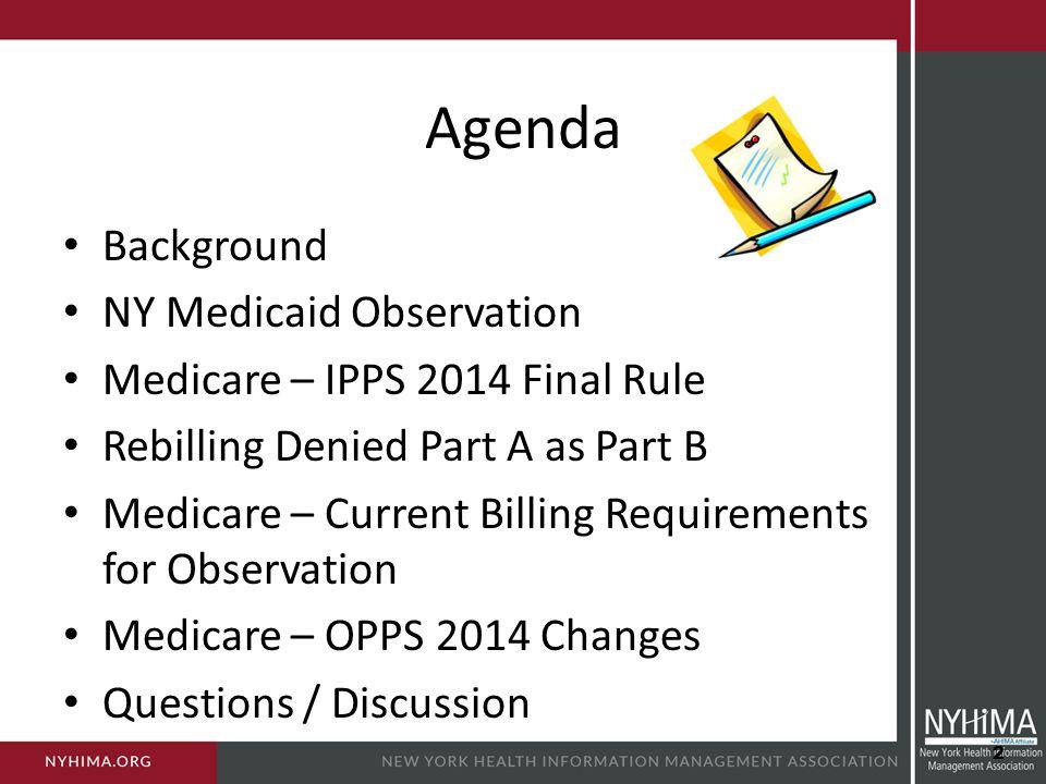 Agenda Background NY Medicaid Observation