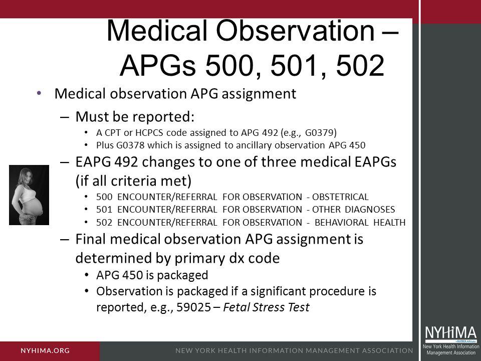 Medical Observation – APGs 500, 501, 502