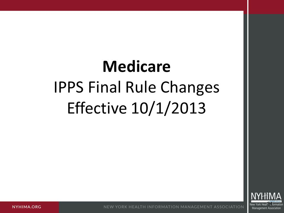 Medicare IPPS Final Rule Changes Effective 10/1/2013