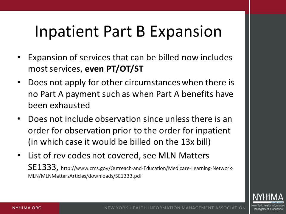 Inpatient Part B Expansion
