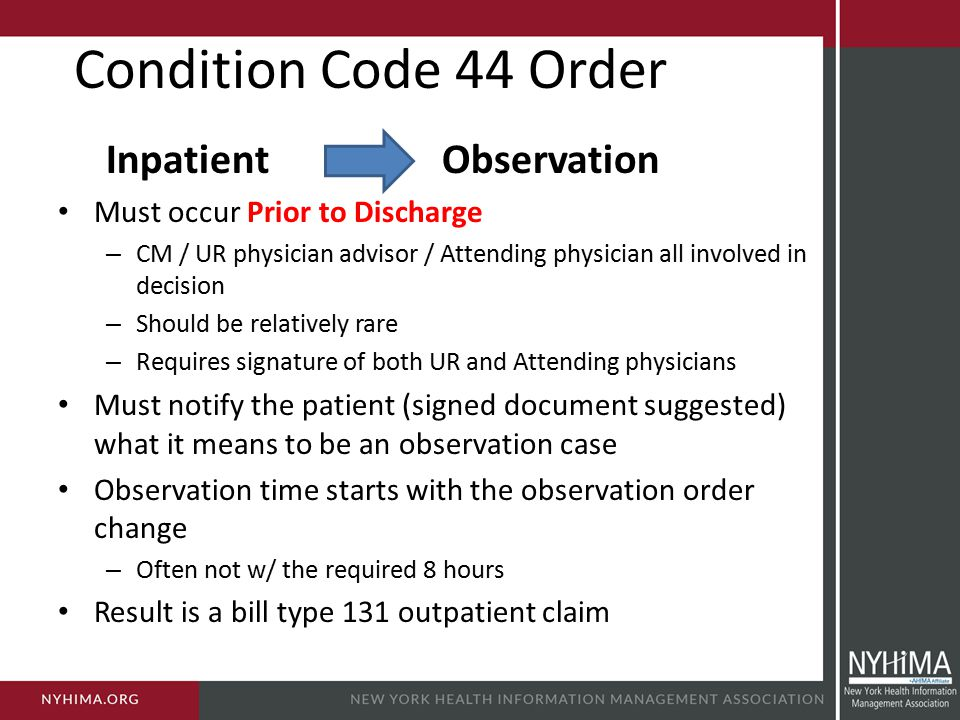 Condition Code 44 Order Inpatient Observation
