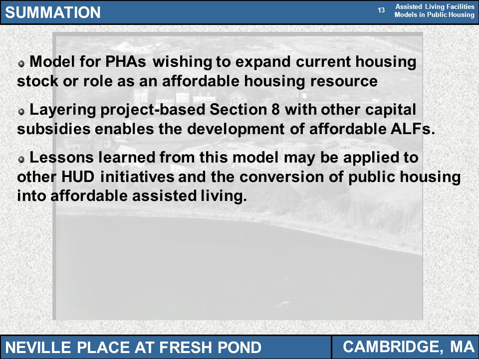 SUMMATION Model for PHAs wishing to expand current housing stock or role as an affordable housing resource.