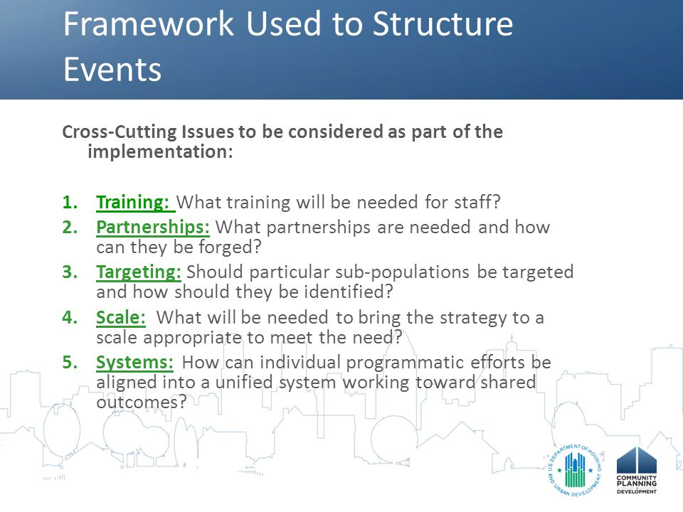 Framework Used to Structure Events