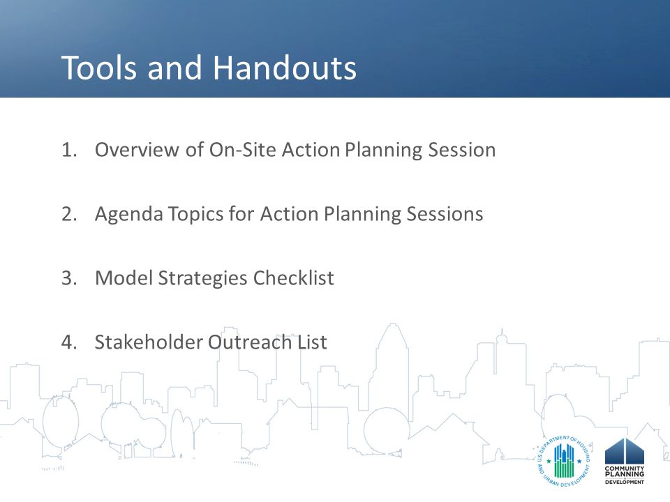 Tools and Handouts Overview of On-Site Action Planning Session