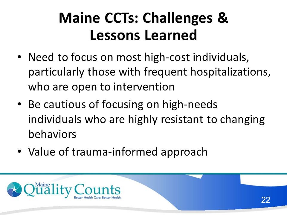 Maine CCTs: Challenges & Lessons Learned