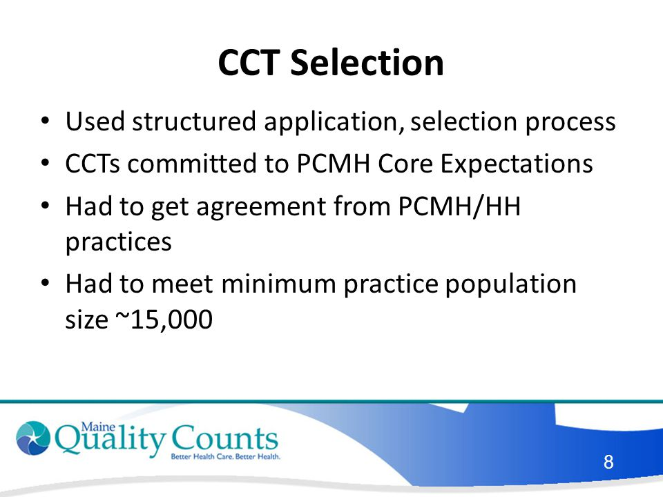 CCT Selection Used structured application, selection process