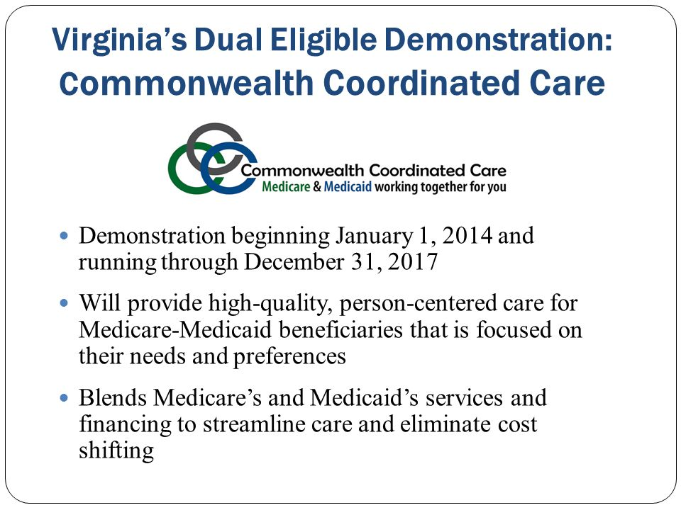 Virginia's Dual Eligible Demonstration: Commonwealth Coordinated Care