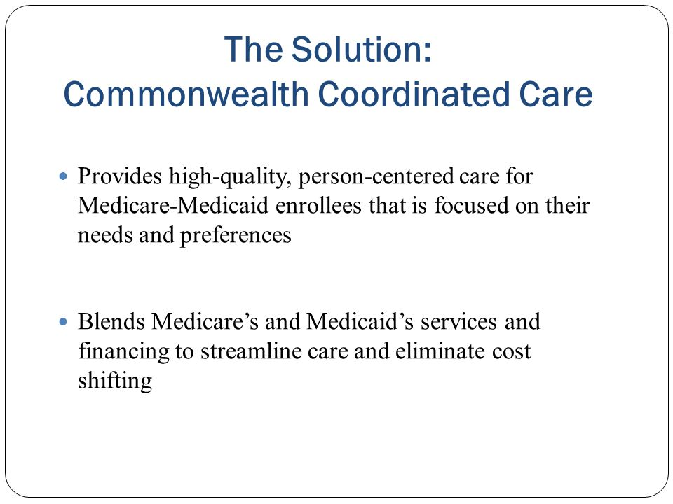 The Solution: Commonwealth Coordinated Care