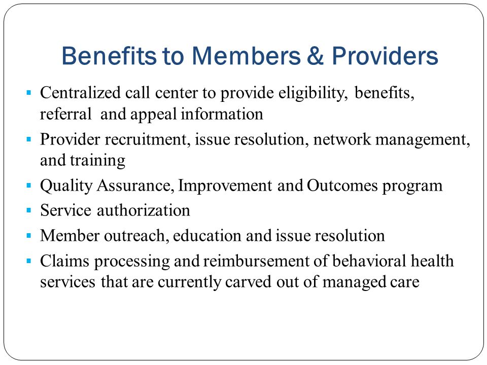 Benefits to Members & Providers
