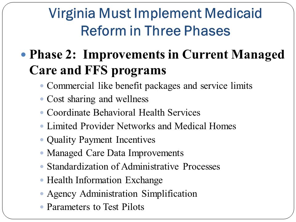 Virginia Must Implement Medicaid Reform in Three Phases