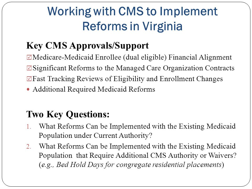 Working with CMS to Implement Reforms in Virginia