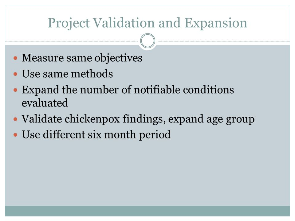 Project Validation and Expansion